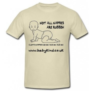 """""""Not all nappies are rubbish..."""" Real Nappy Promotional T-shirts"""