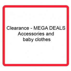 Clearance - MEGA DEALS - Accessories and baby clothes